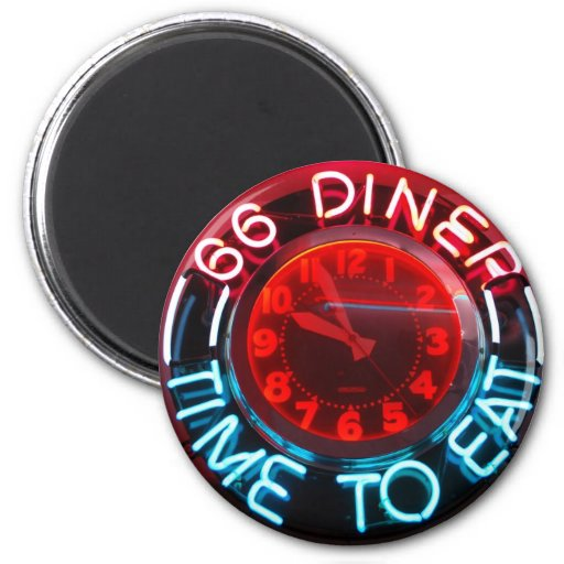 Diner - Time to eat 2 Inch Round Magnet