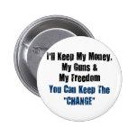 Dinero, armas y libertad pins