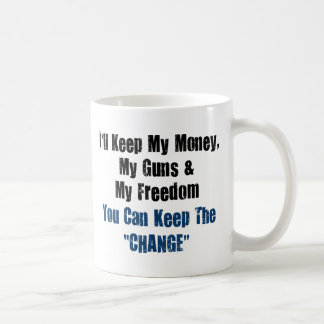 Dinero, armas y libertad taza