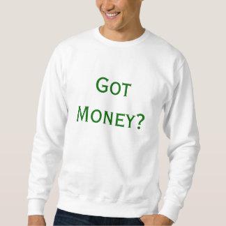 ¿Dinero conseguido? Sudadera