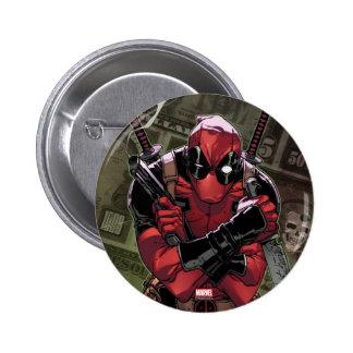 Dinero de Deadpool Pin Redondo De 2 Pulgadas