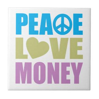 Dinero del amor de la paz azulejo cuadrado pequeño