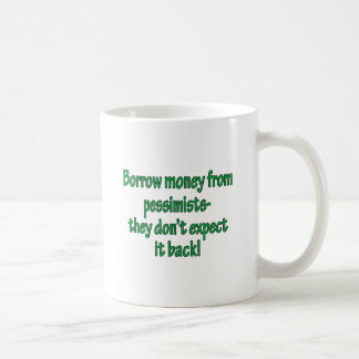 Dinero del préstamo de pesimistas taza
