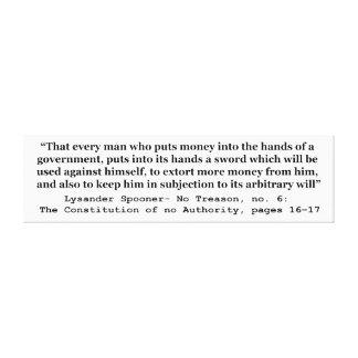 Dinero en las manos de un gobierno L Spooner Lona Estirada Galerias