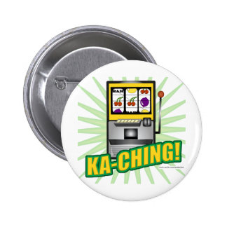 ¡Dinero grande de Ka-Ching! Pin Redondo 5 Cm