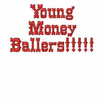 ¡Dinero joven Ballers!!!!!