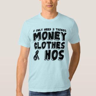 Dinero, ropa, y Hos. Playera