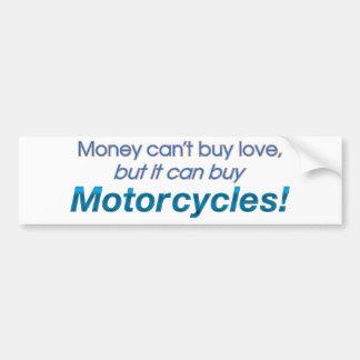 Dinero y motocicletas etiqueta de parachoque