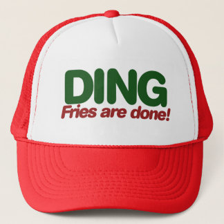 Ding Fries are done Trucker Hat