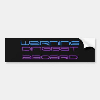 dingbat bumper sticker