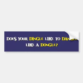 Dingle, Dangle and Dongle Bumper Sticker