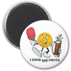 Dink & Drive (PIckleball/Golf:) Magnet