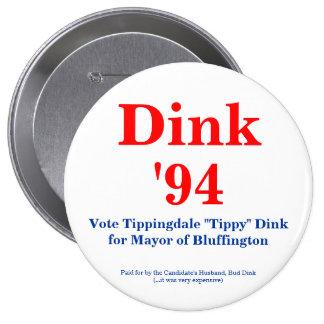 Dink para el alcalde '94 pin redondo de 4 pulgadas