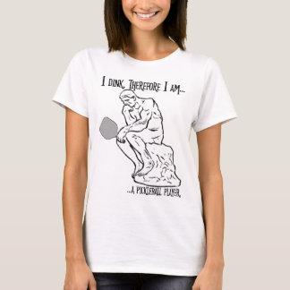 dinker T-Shirt