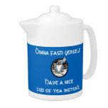Dinna Fash Yerself Tì Scottish Teapot