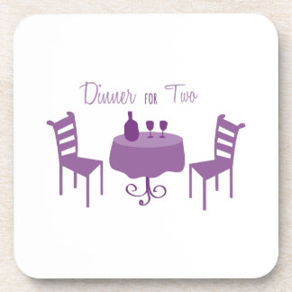 Dinner For Two Drink Coaster