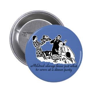 Dinner Party Head on a Platter Pinback Buttons