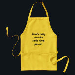"""dinner&#39;s ready when the smoke alarm goes off adult apron<br><div class=""""desc"""">Yellow apron with the slogan &quot;dinner&#39;s ready when the smoke alarm goes off&quot;</div>"""