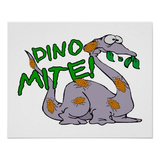Dino Mite Posters