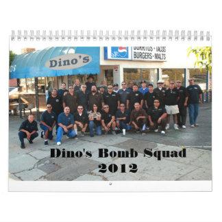 Dino's Bomb Squad Calendar