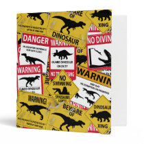 Dinosaur Caution Signs 3 Ring Binder