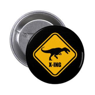 Dinosaur Crossing Street Sign T Rex Buttons