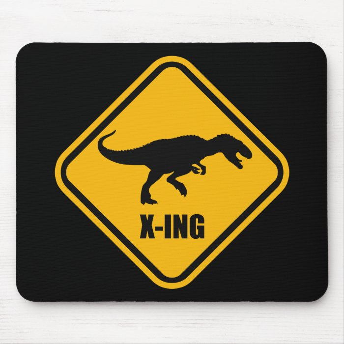 Dinosaur Crossing Street Sign T Rex Mouse Pad