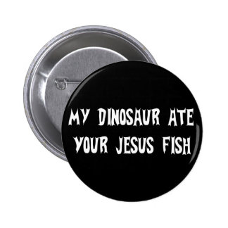 Dinosaur Eats Jesus Fish Pinback Button