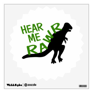 Dinosaur Hear Me Rawr Wall Sticker