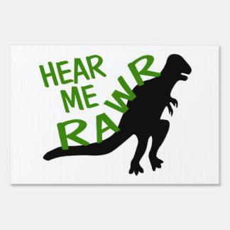 Dinosaur Hear Me Rawr Yard Sign