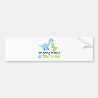 Dinosaur I'm Going to Be A Big Brother Bumper Sticker