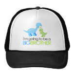 Dinosaur I'm Going to Be A Big Brother Trucker Hats
