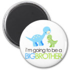 Dinosaur I'm Going to Be A Big Brother Magnet