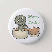 Dinosaur in an Egg Baby Shower Mommy Pin Button