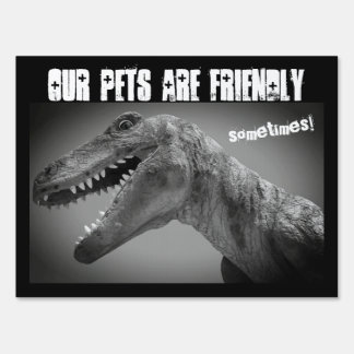 DINOSAUR PETS WARNING LAWN SIGN