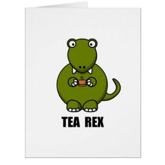 Dinosaurio de Rex del té Tarjeta De Felicitación Grande
