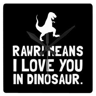 Dinosaurio del amor de Rawr Reloj Cuadrado