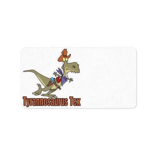 dinosaurio del vaquero del tex del rex del tyranno etiquetas de dirección