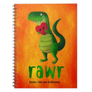 Dinosaurio romántico de RAWR T-rex Libreta