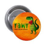 Dinosaurio romántico de RAWR T-rex Pins