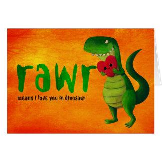 Dinosaurio romántico de RAWR T-rex Tarjeta De Felicitación