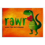 Dinosaurio romántico de RAWR T-rex Tarjetón
