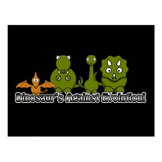 Dinosaurs Against Evolution Postcard