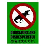 Dinosaurs are Disrespectful Postcard