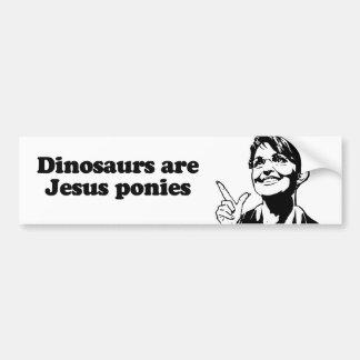 Dinosaurs are Jesus ponies Bumper Sticker