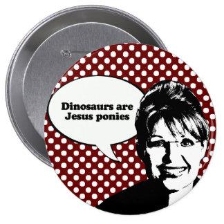 Dinosaurs are Jesus ponies Pinback Button