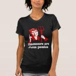 Dinosaurs are Jesus ponies T Shirts
