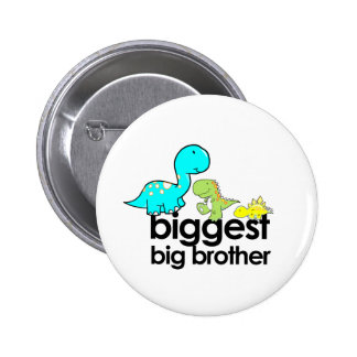 dinosaurs biggest big brother pinback button
