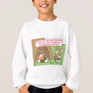 dinosaurs endangered species list caveman sweatshirt