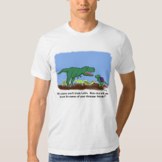 Dinosaurs know Latin Shirts